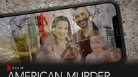Film Dokumenter American Murder: The Family Next Door. Foto: tangkapan layar Netflix.com (7/10/2020).