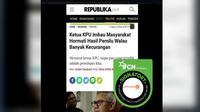 [Cek Fakta] Pernyataan Ketua KPU dipelintir