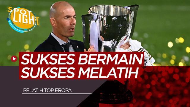 Berita Video Spotlight 5 Pelatih yang Sukses Melatih Mantan Klubnya Termasuk Zinedine Zidane di Real Madrid