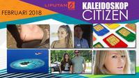 Banner Kaleidoskop Citizen6 Februari 2018. (Liputan6.com/Triyasni)