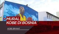 Berita Video Sebuah Mural Raksasa Legenda NBA, Kobe Bryant Dibuat di Bosnia