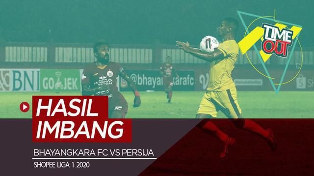 Berita video Time Out kali ini membahas pertandingan pekan ketiga Shopee Liga 1 2020 antara Bhayangkara FC melawan Persija Jakarta.