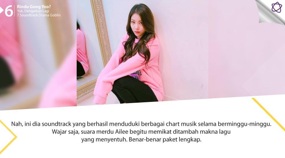 Rindu Gong Yoo? Yuk, Dengarkan Lagi 7 Soundtrack Drama Goblin. (Foto: Instagram/aileeonline, Desain: Nurman Abdul Hakim/Bintang.com)