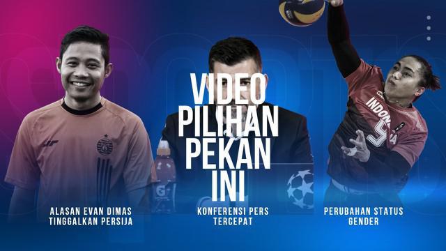 Berita 3 Video Pilihan, Alasan Evan Dimas Tinggalkan Persija Jakarta dan Perubahan Status Gender Aprilia Manganang