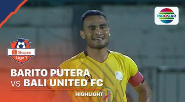 Berita Video Highlights Shopee Liga 1 2020, Barito Putera VS Bali United 1-2