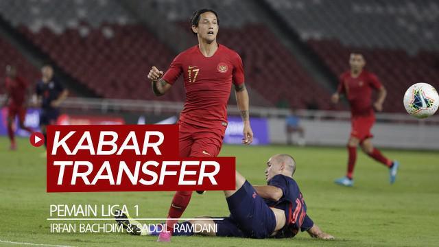 Berita video kabar transfer pemain Liga 1 pekan ini (3-8 Februari 2020), di mana kepindahan Irfan Bachdim dan Saddil Ramdani menjadi perhatian.