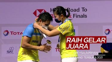 Berita Video Greysia/Apriyani Raih Gelar Juara Thailand Terbuka 2021, Praveen/Melati Digagalkan Tuan Rumah