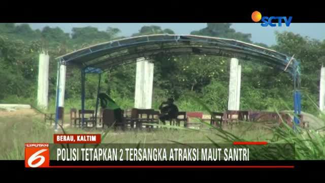 Polisi menetapkan dua orang jadi tersangka terkait atraksi maut santri di Kabupaten Berau, Kalimantan Timur.