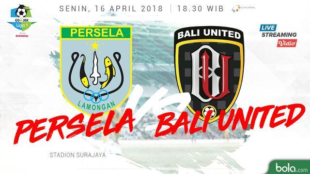 Link Live Streaming Anda Dapat Menyaksikan Live Streaming Persela Lamongan Kontra Bali United