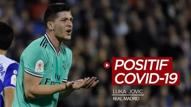 Berita video striker Real Madrid, Luka Jovic, dinyatakan positif COVID-19.