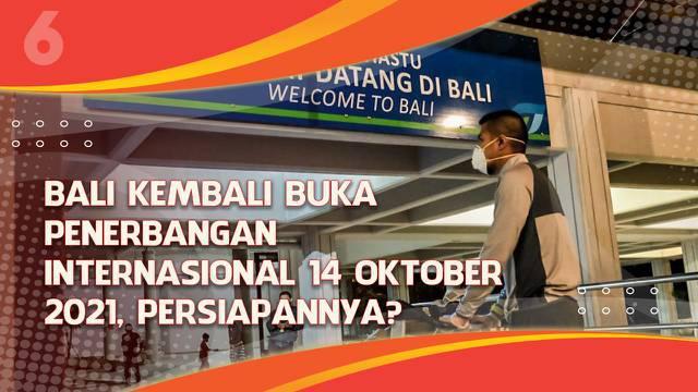 Pemerintah berencana membuka kembali Bali untuk turis asing pada 14 Oktober 2021. Sejumlah persiapan dan persyaratan ditetapkan pemerintah untuk mengurangi resiko masuknya virus corona baru dari luar negeri.