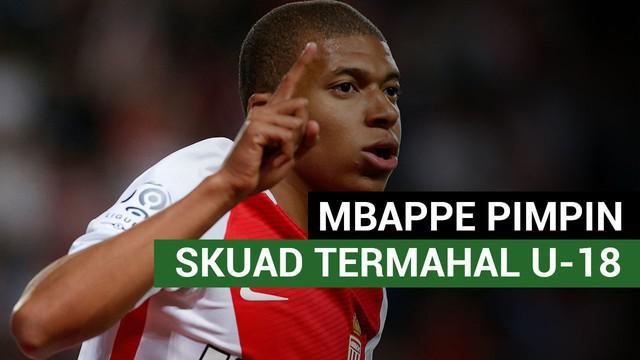 Berita Video Mbappe pimpin skuad termahal U-18
