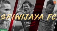 3 Pemain Sriwijaya FC Piala Gubernur Kaltim 2018 (Bola.com/Adreanus Titus)