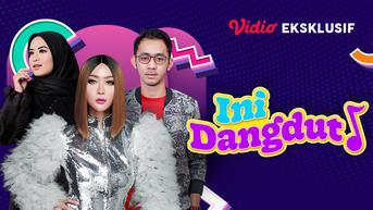 Live Streaming Ini Dangdut Episode Pantang Menyerah bersama Inul Daratista, Sabtu 16 October 2021 Pukul 15.00 WIB