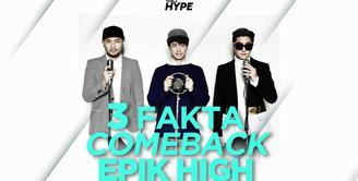 Apa saja fakta tentang comeback-nya Epik High? Yuk, kita cek video di atas!