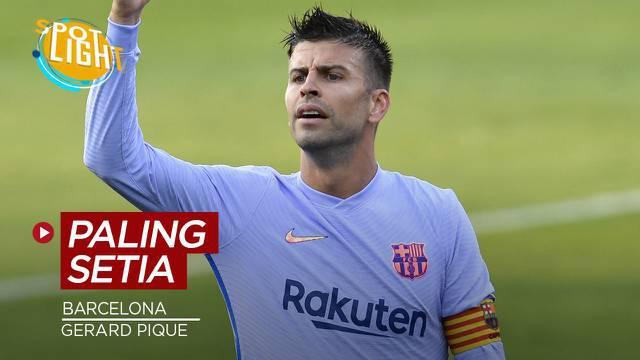 Berita video spotlight kali ini membahas tentang Gerard Pique dan tiga pemain Barcelona paling setia saat ini.