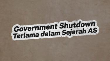 Government shutdown era Donald Trump menjadi rekor terlama dalam sejarah pemerintah AS.