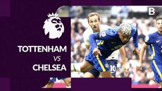 Berita motion grafis laga pekan kelima Liga Inggris (Premier League) 2021/2022 antara Tottenham Hotspur melawan Chelsea yang berakhir dengan skor 0-3, Minggu (19/9/2021) malam hari WIB.