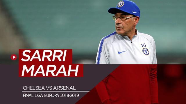 Berita video Manajer Chelsea, Maurizio Sarri, marah menjelang laga final Liga Europa 2018-2019 melawan Arsenal.
