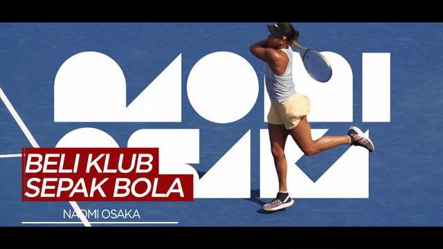 Berita Video Petenis Wanita, Naomi Osaka Membeli Klub Sepak Bola Wanita Asal Amerika Serikat