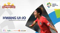 Superstar Hwang Ui-jo (Bola.com/Adreanus Titus)
