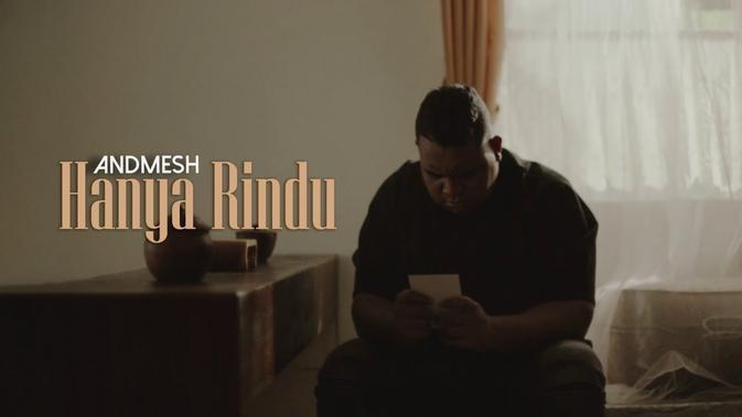Lirik Lagu Andmesh Kamaleng Hanya Rindu News Entertainment Fimela Com