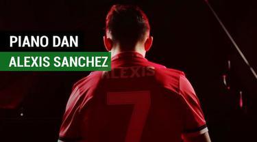 Berita video piano iringi Alexis Sanchez di Manchester United, mungkin ini alasannya? Apa itu?