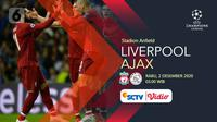 Liverpool vs Ajax Amsterdam (Liputan6.com/Abdillah)