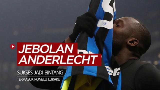 Berita video 5 pemain jebolan Anderlecht yang sukses menjadi bintang, termasuk striker Inter Milan, Romelu Lukaku.