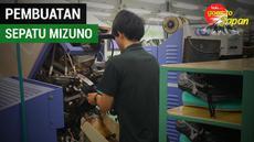Berita video Vlog Bola.com yang kali ini menampilkan proses pembuatan sepatu sepak bola Mizuno di Kobe, Jepang.
