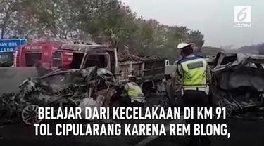 Belajar dari kecelakaan di KM 91 Tol Cipularang karena rem blong, lakukan hal ini bila kejadian serupa terjadi.