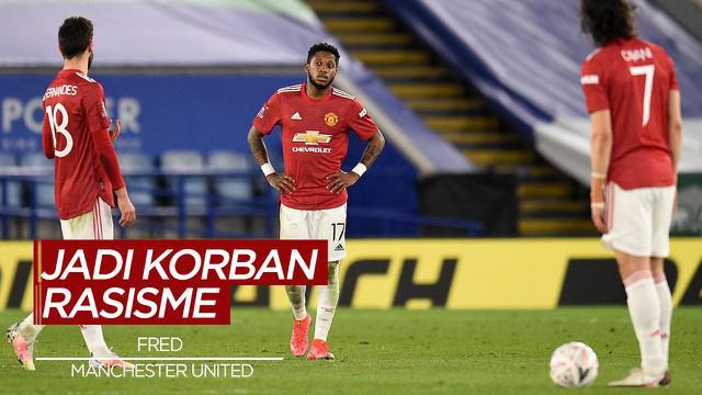 Berita Video Pemain Manchester United, Fred Jadi Korban Rasisme Usai Lakukan Blunder di Piala FA