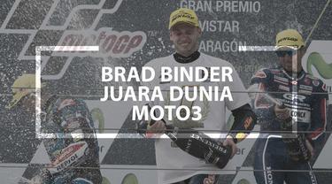 Video pebalap asal Afrika Selatan, Brad Binder, akhirnya berhasil meraih titel juara dunia Moto3 setelah menjalani 6 musim.