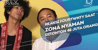Ini Reaksi Fourtwnty dengan pencapaian lagu Zona Nyaman.