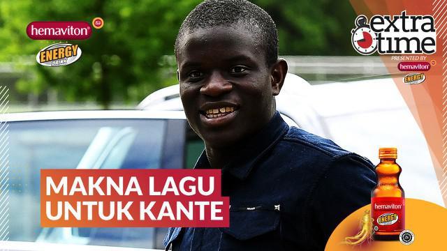 Berita video Extra Time kali ini membahas soal makna di balik lagu spesial untuk gelandang Timnas Prancis, N'Golo Kante.