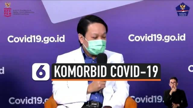 Orang dengan penyakit penyerta atau komorbid memiliki risiko lebih besar terpapar virus covid-19. Bagaimana cara untuk mencegahnya agar tidak terinfeksi?
