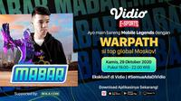 Program Main Bareng Mobile Legends bersama Warpath, Kamis (29/10/2020) pukul 19.00 WIB dapat disaksikan melalui platform streaming Vidio dan laman Bola.com.