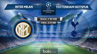 Jadwal Liga Champions 2018-2019, Inter Milan vs Tottenham Hotspur. (Bola.com/Dody Iryawan)
