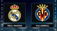 Liga Spanyol: Real Madrid vs Villarreal. (Bola.com/Dody Iryawan)