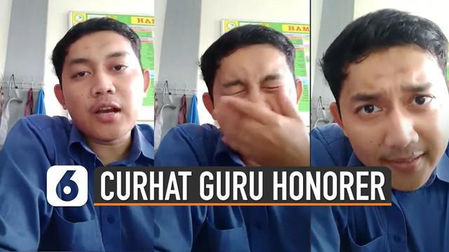 Beredar video yang sempat viral di media sosial. Menunjukkan curhatan menjadi guru honorer.
