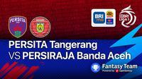 BRI Liga 1 Seri 2 Sabtu, 16 Oktober 2021 : Persita vs Persiraja