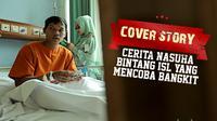 Cover Story : Cerita Nasuha Bintang ISL Yang mencoba bangkit