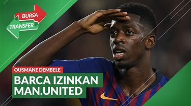 Berita Video Manchester United Akan Pinjam Ousmane Dembele dari Barcelona