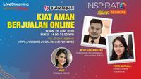Live Streaming Inspirato: Kiat Aman Berjualan Online. (Liputan6.com)