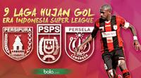 9 Laga Hujan Gol Era Indonesia Super League (Bola.com/Samsul Hadi)