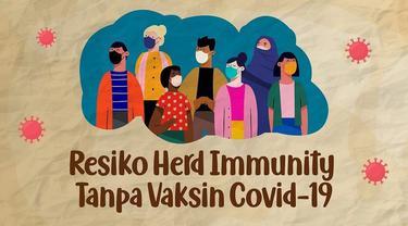 Di tengah pandemi Covid-19 dan kurang tertibnya masyarakat terhadap pembatasan sosial, mencuat istilah Herd Immunity.