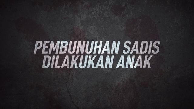 Baru-baru ini Indonesia di hebohkan dengan pembunuhan sadis yang marak terjadi. Mirisnya kejadian ini dilakukan oleh anak-anak.