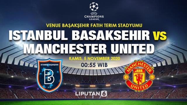 Link Live Streaming Istanbul Basaksehir Vs Manchester United Di Liga Champions Bola Liputan6 Com