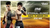 Live Streaming ONE Championship: Eternal Glory (Vidio.com)