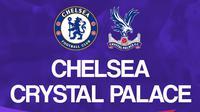 Liga Inggris: Chelsea vs Crystal Palace. (Bola.com/Dody Iryawan)